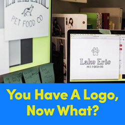You Have a Logo, Now What?