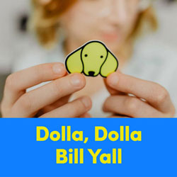 Dolla Dolla Bill Yall