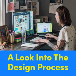 An Honest Look Into The Design Process