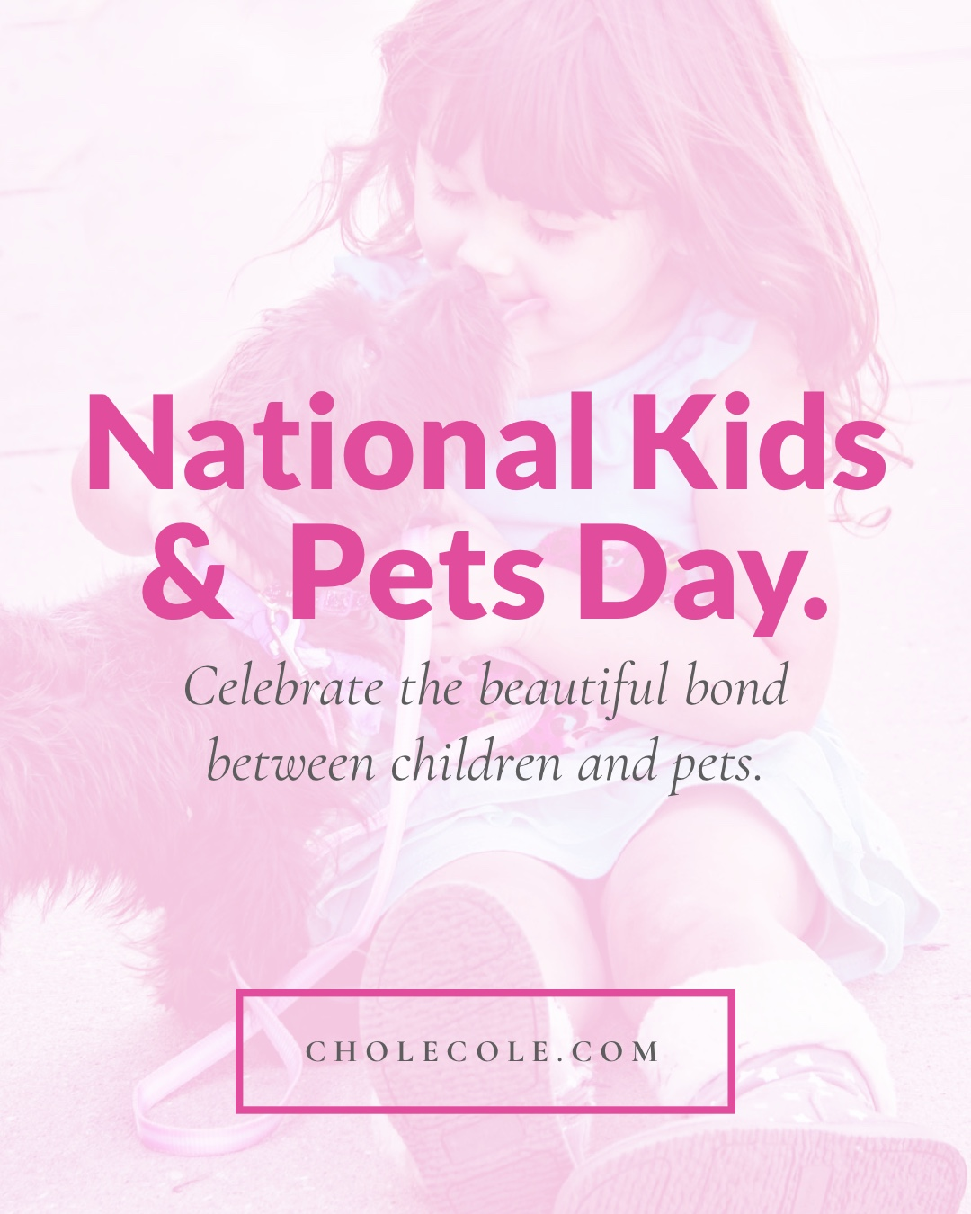 April 26th National Kids & Pets Day