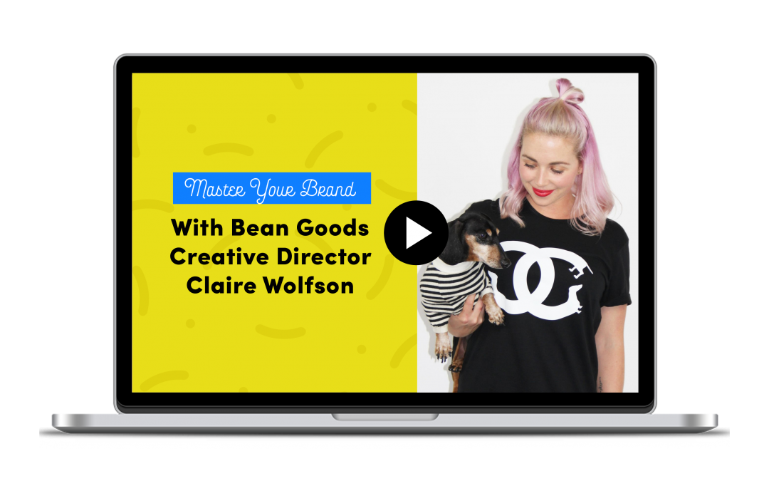 Master Your Brand with Claire Wolfson of BeanGoods