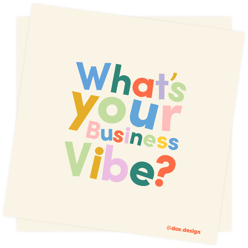 What's Your Business Vibe?