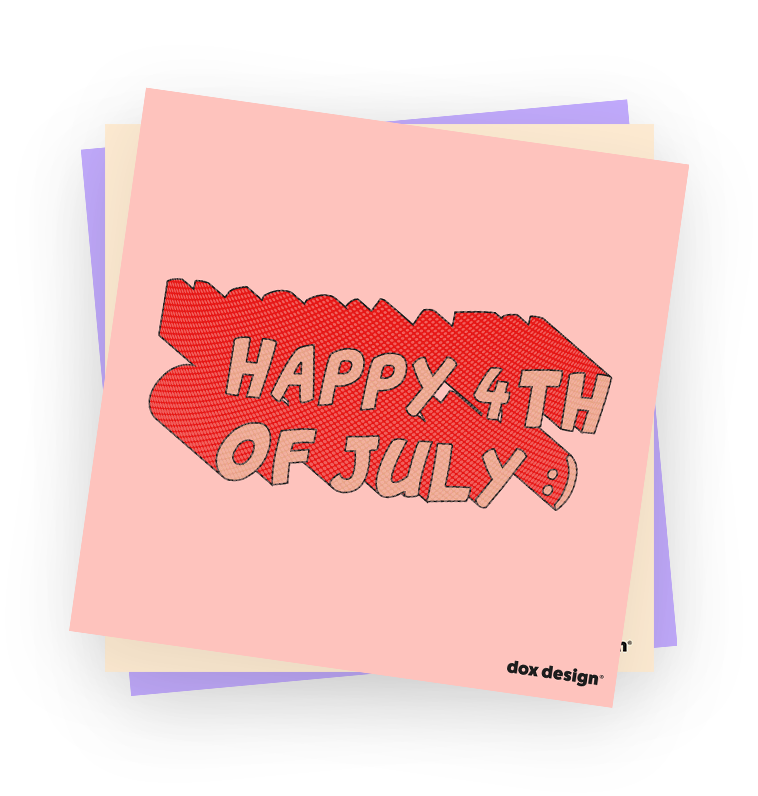 red lettering on pink background that says Happy fourth of July