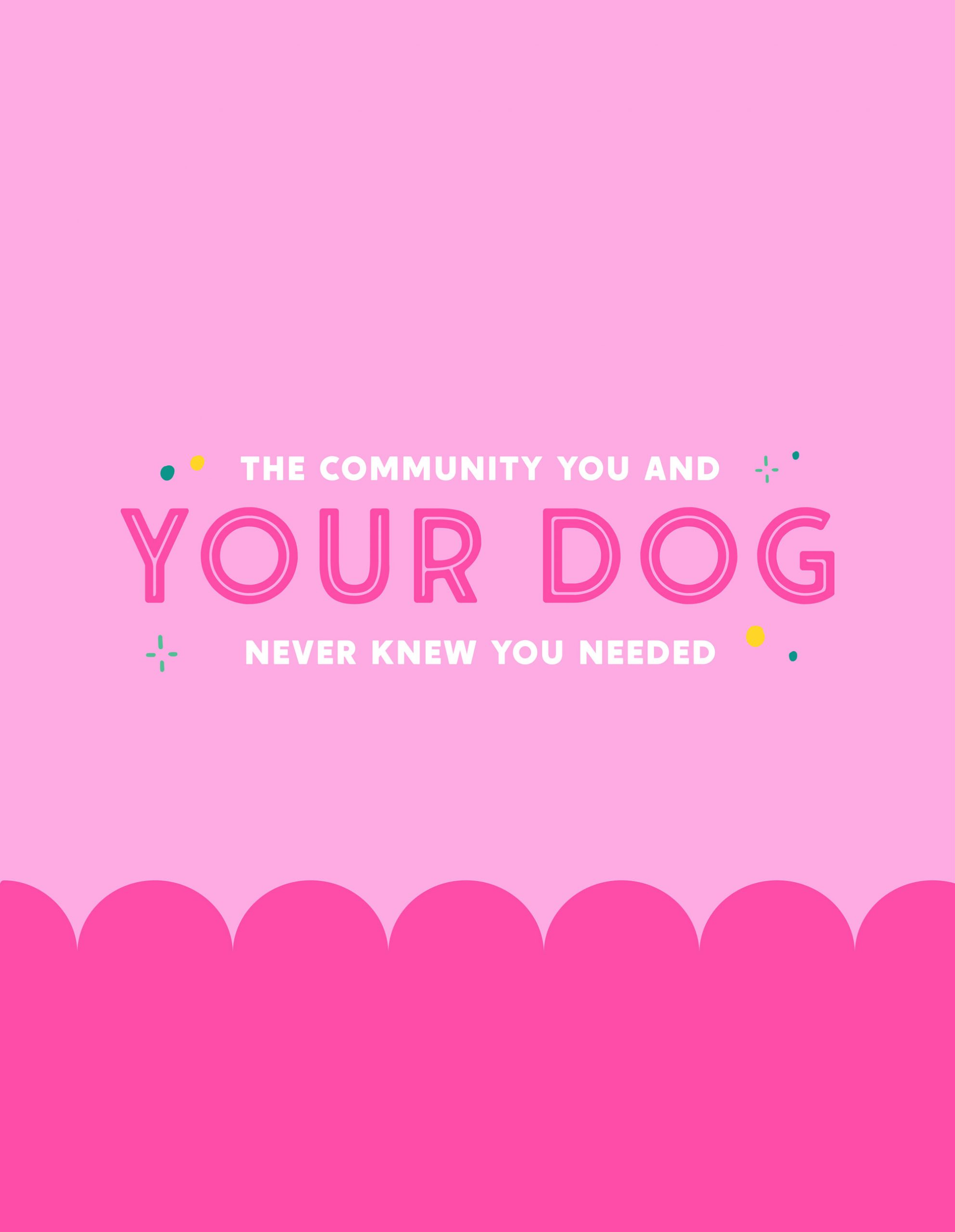 The Community You and Your Dog Never Knew You Needed