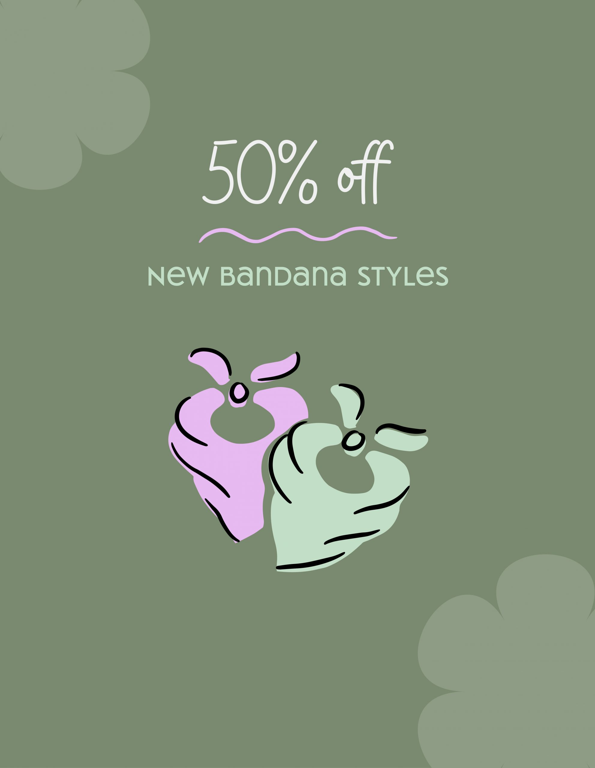 fifty percent off new bandana styles