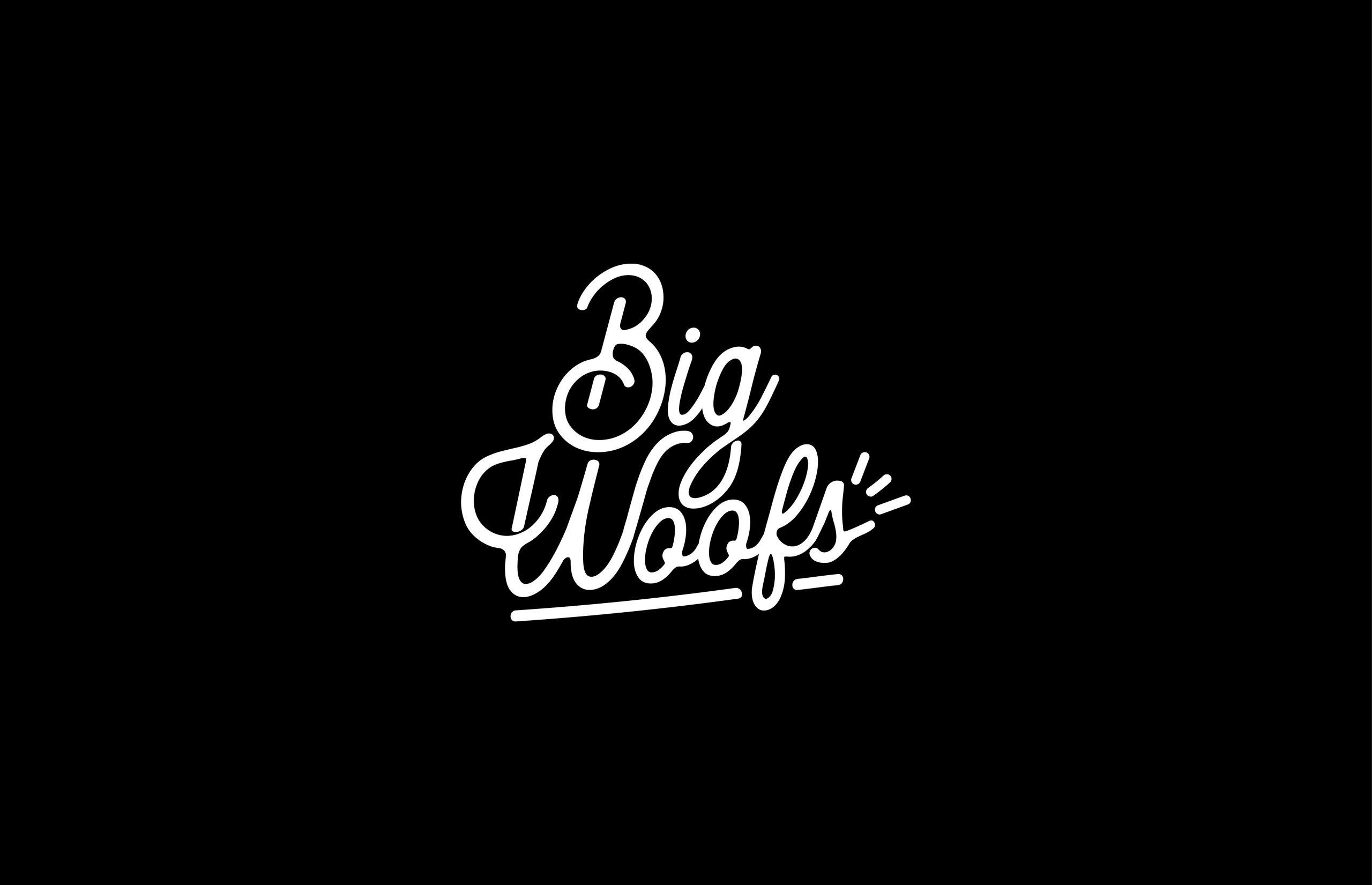 Big Woofs