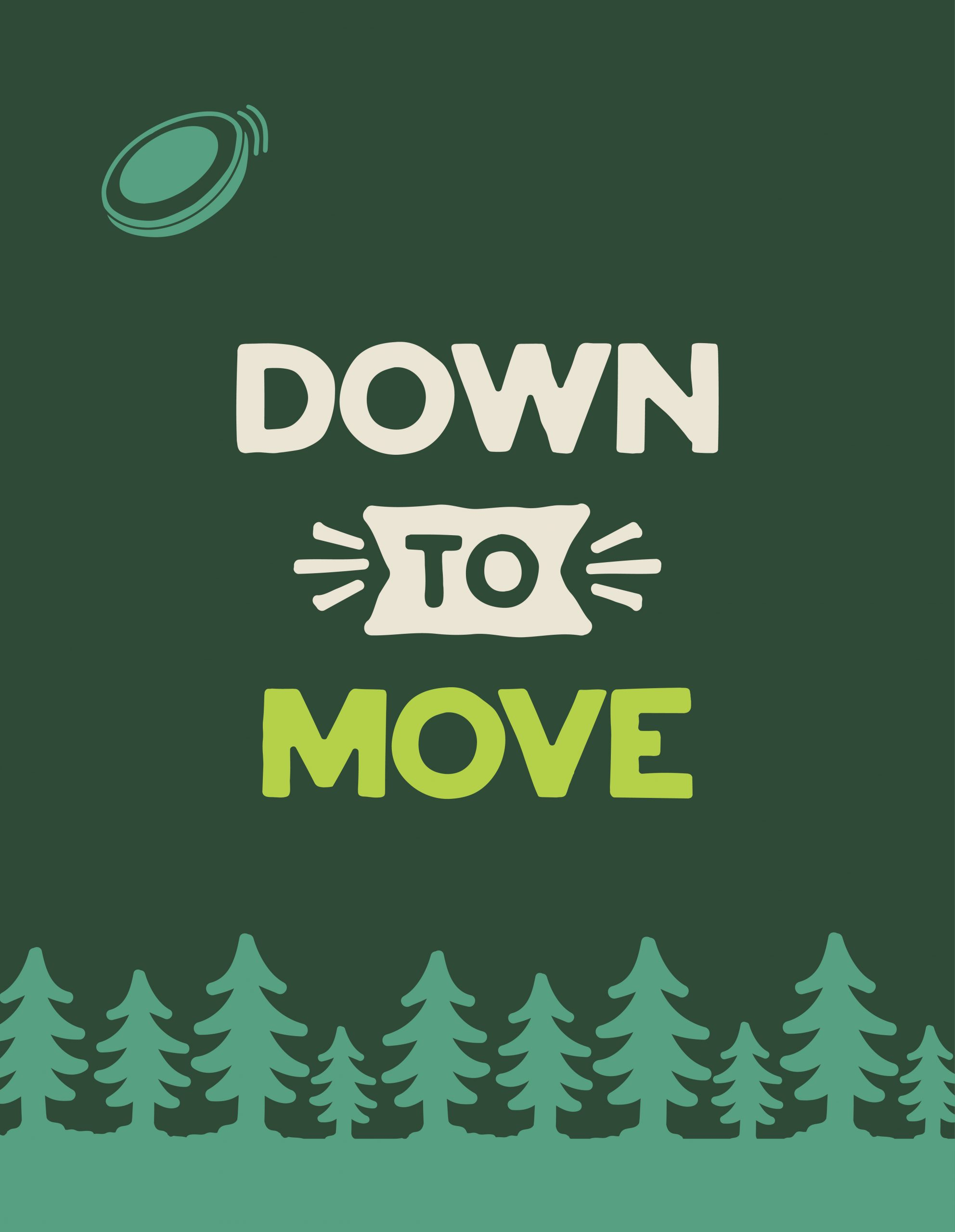 Down To Move