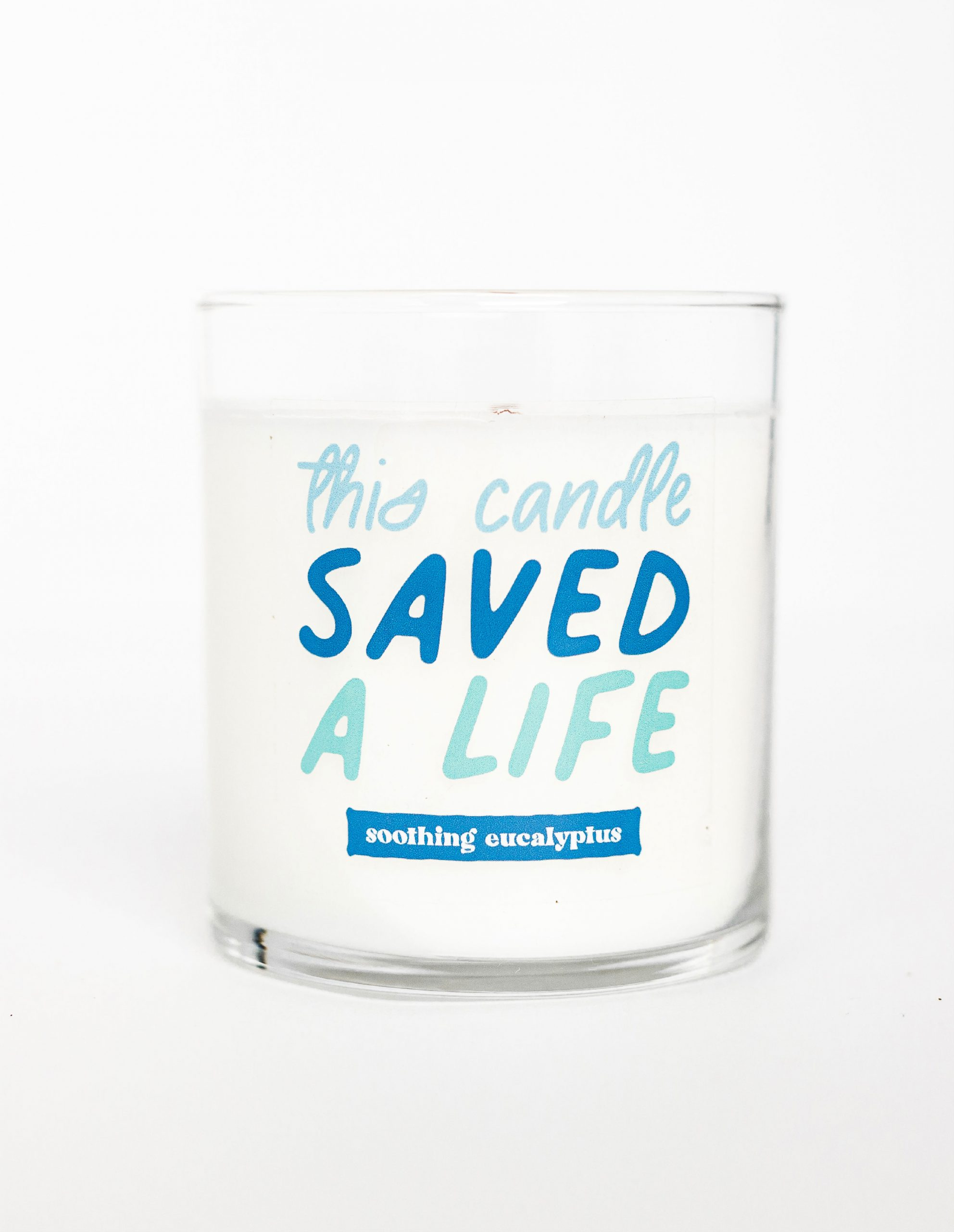 candle with This Candle Saved a Life printed on it