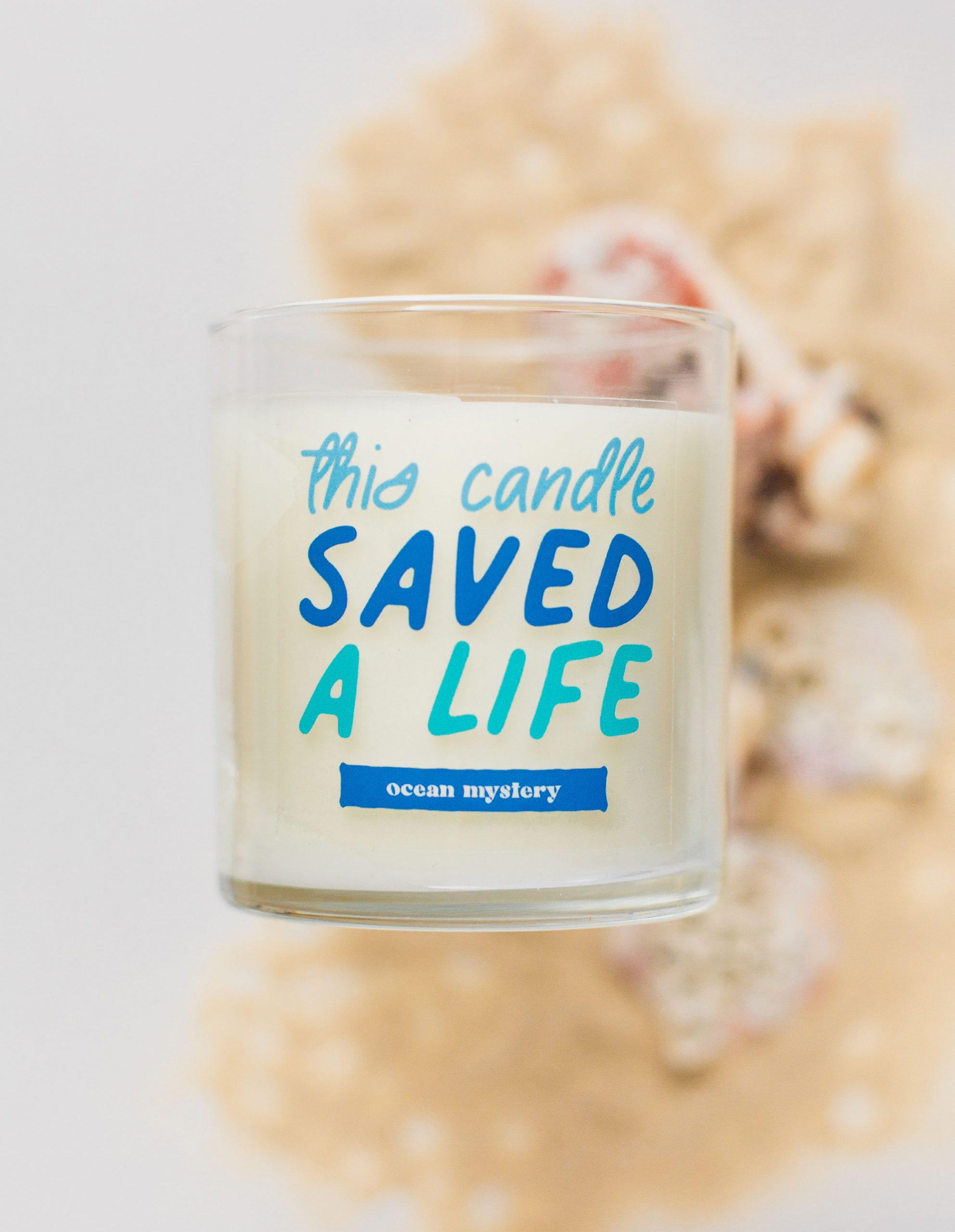 candle with printed saying, this candle saved a life